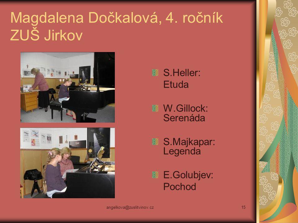 Magdalena Dočkalová, 4. ročník ZUŠ Jirkov