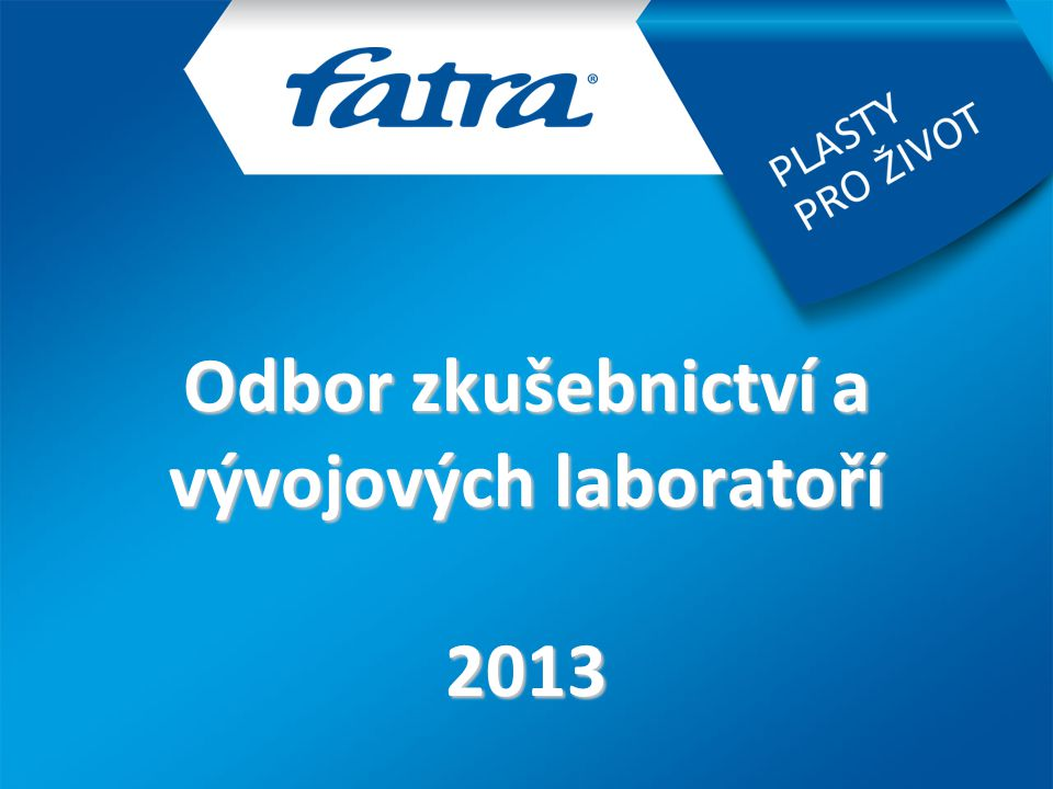 Odbor zkušebnictví a vývojových laboratoří 2013