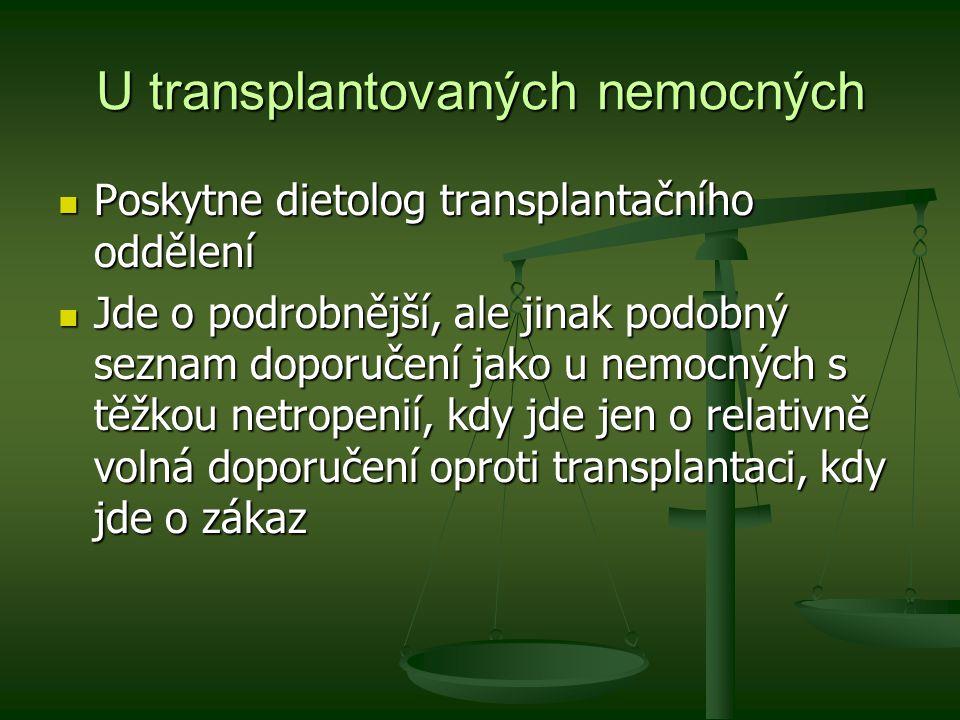 U transplantovaných nemocných