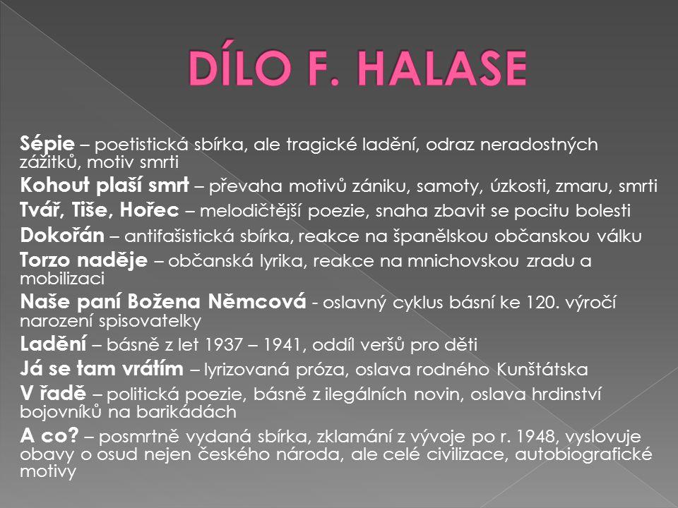 DÍLO F. HALASE