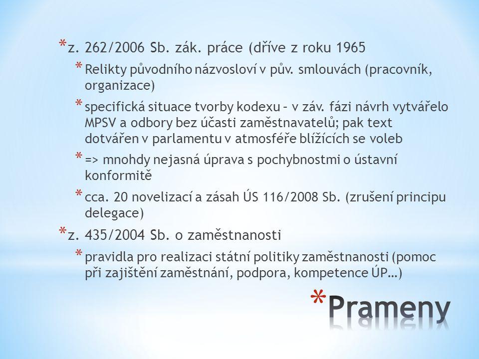 Prameny z. 262/2006 Sb. zák. práce (dříve z roku 1965