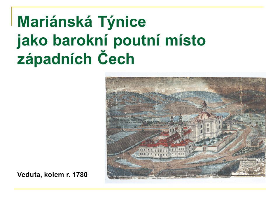 Mariánská Týnice jako barokní poutní místo západních Čech
