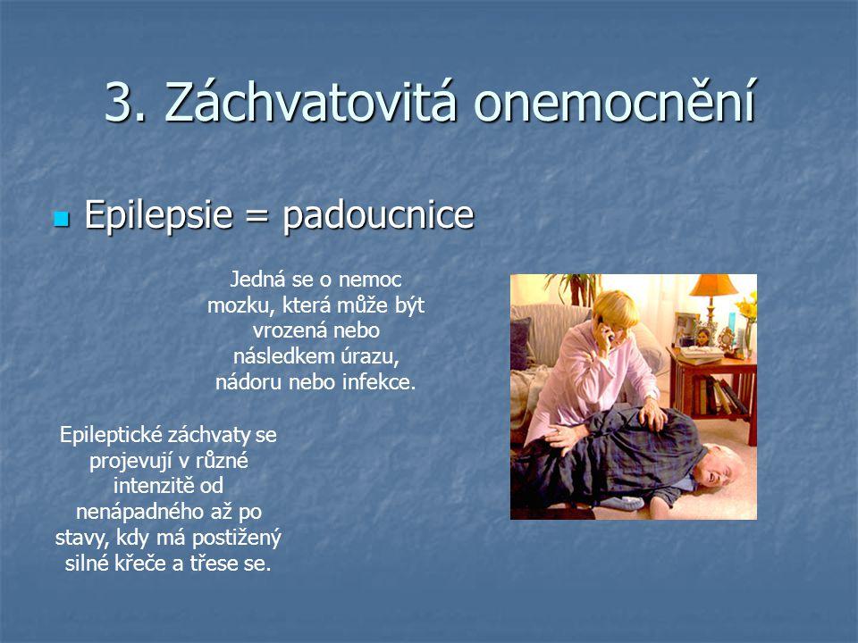 3. Záchvatovitá onemocnění