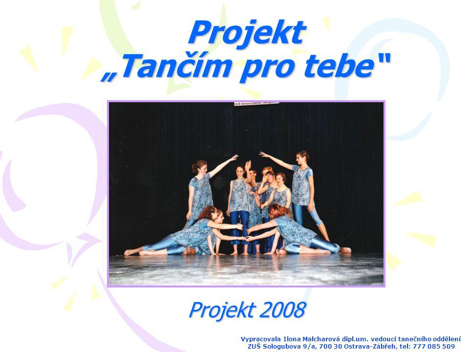 """Projekt """"Tančím pro tebe"""