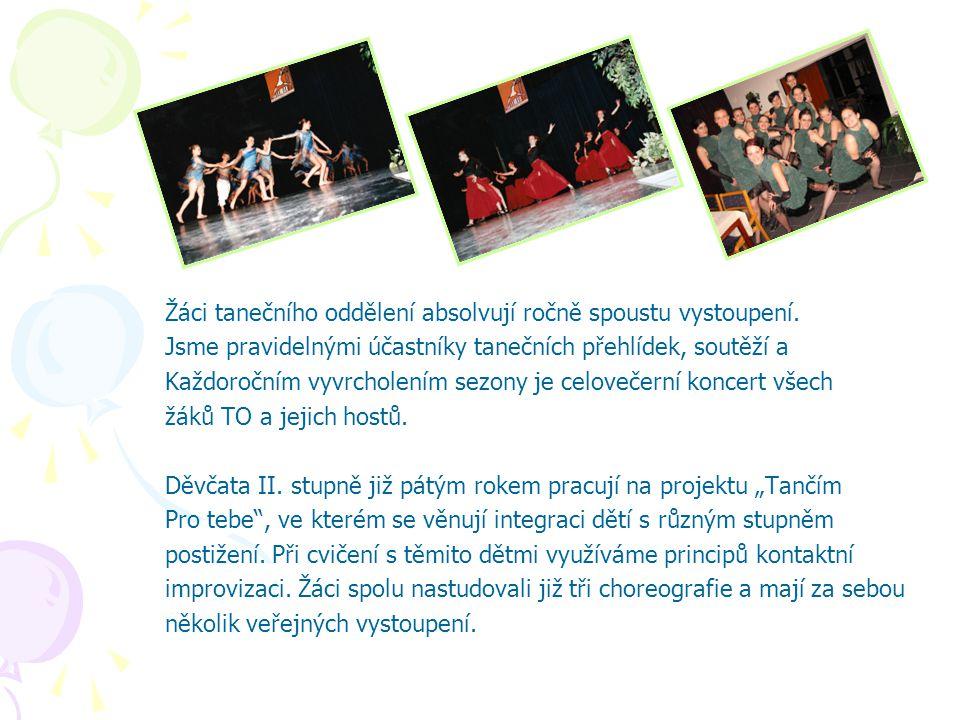 Žáci tanečního oddělení absolvují ročně spoustu vystoupení.
