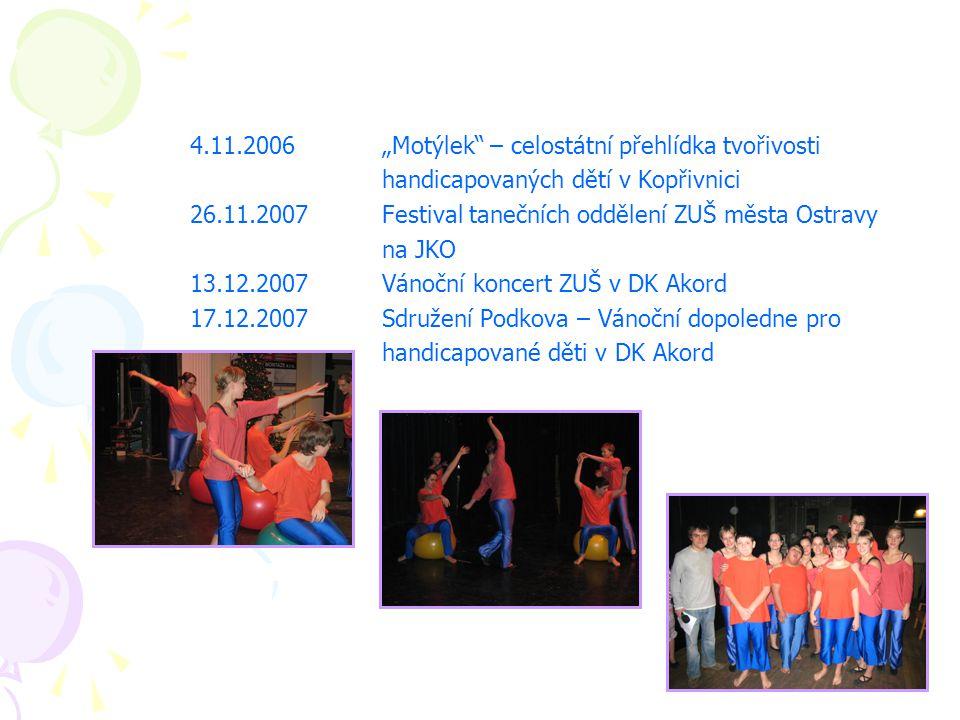 """4.11.2006 """"Motýlek – celostátní přehlídka tvořivosti"""