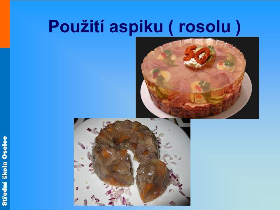 Použití aspiku ( rosolu )
