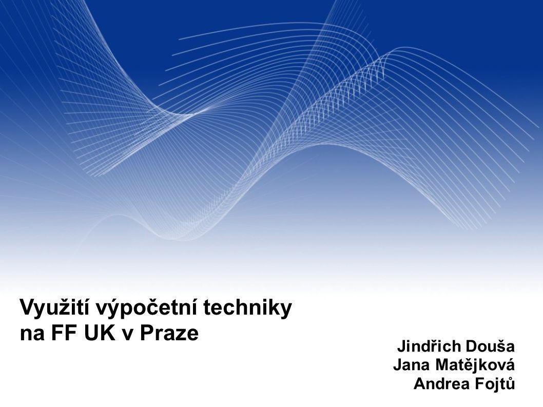Využití výpočetní techniky na FF UK v Praze