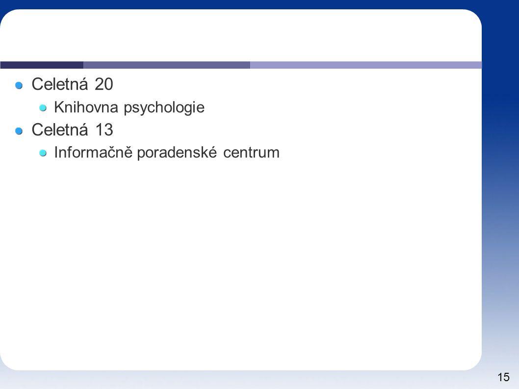 Celetná 20 Celetná 13 Knihovna psychologie