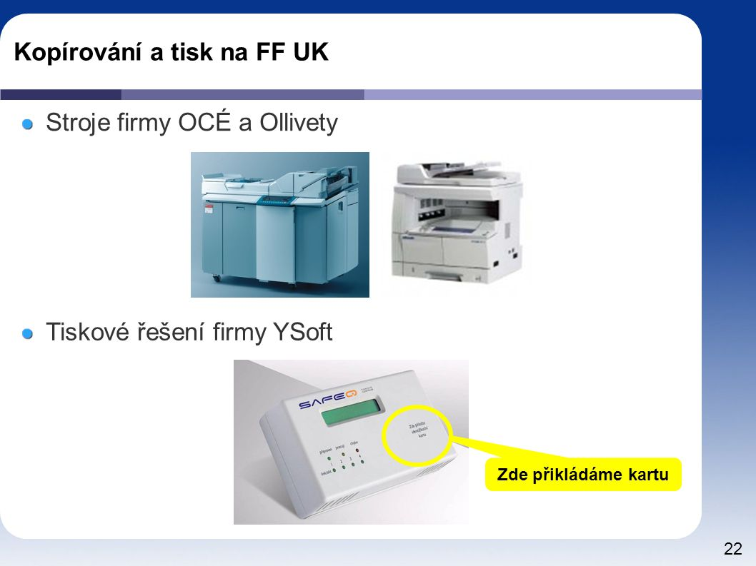 Kopírování a tisk na FF UK