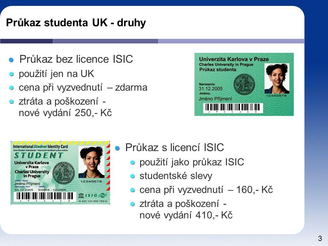 Průkaz studenta UK - druhy