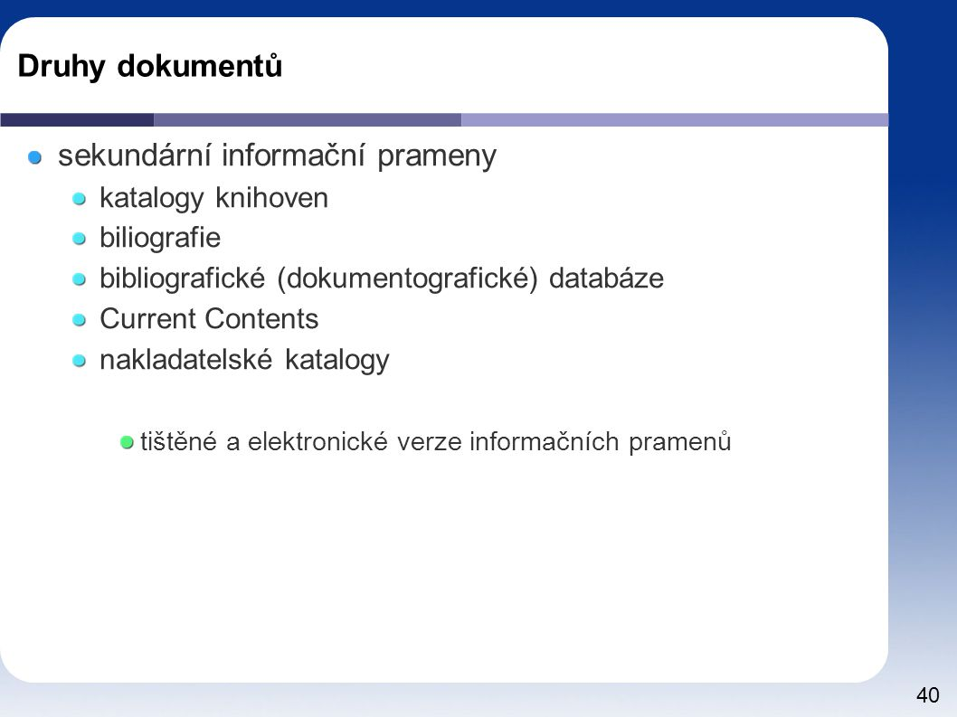 sekundární informační prameny