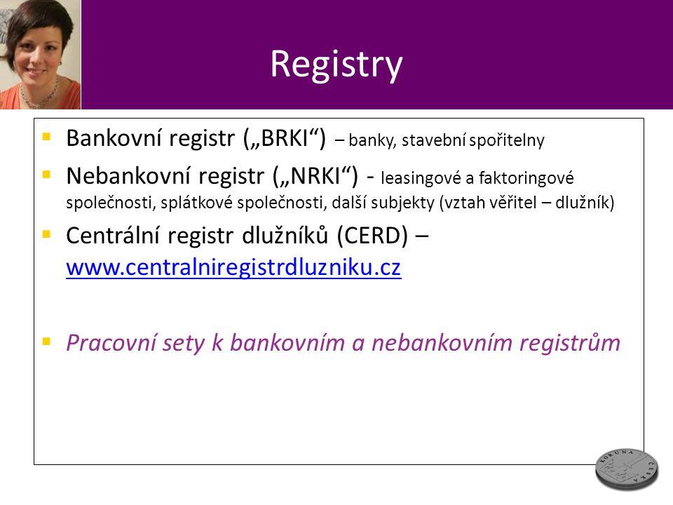 """Registry Bankovní registr (""""BRKI ) – banky, stavební spořitelny"""