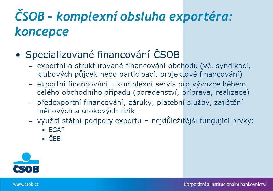 ČSOB – komplexní obsluha exportéra: koncepce