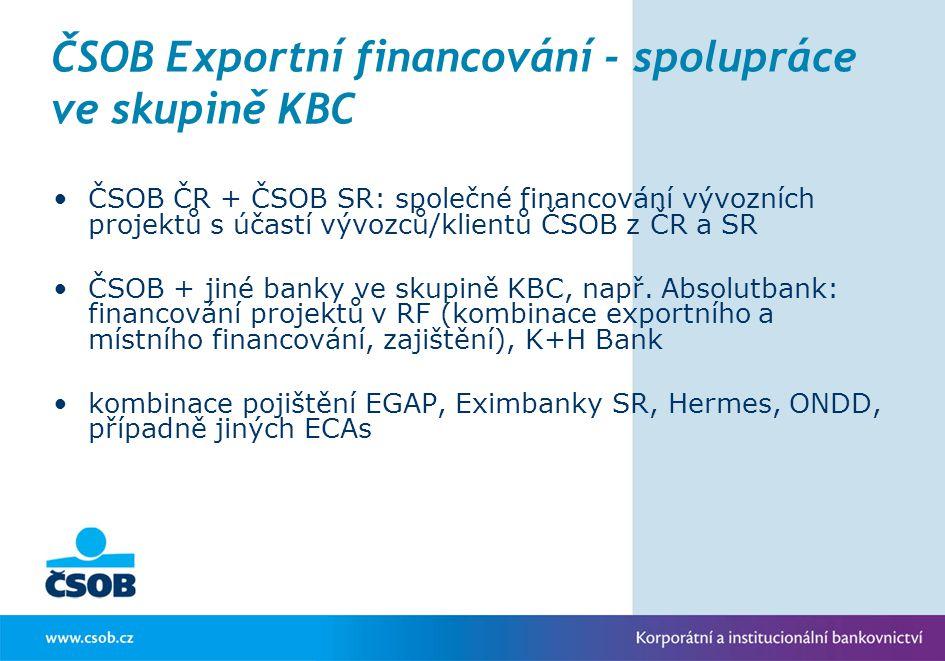 ČSOB Exportní financování - spolupráce ve skupině KBC