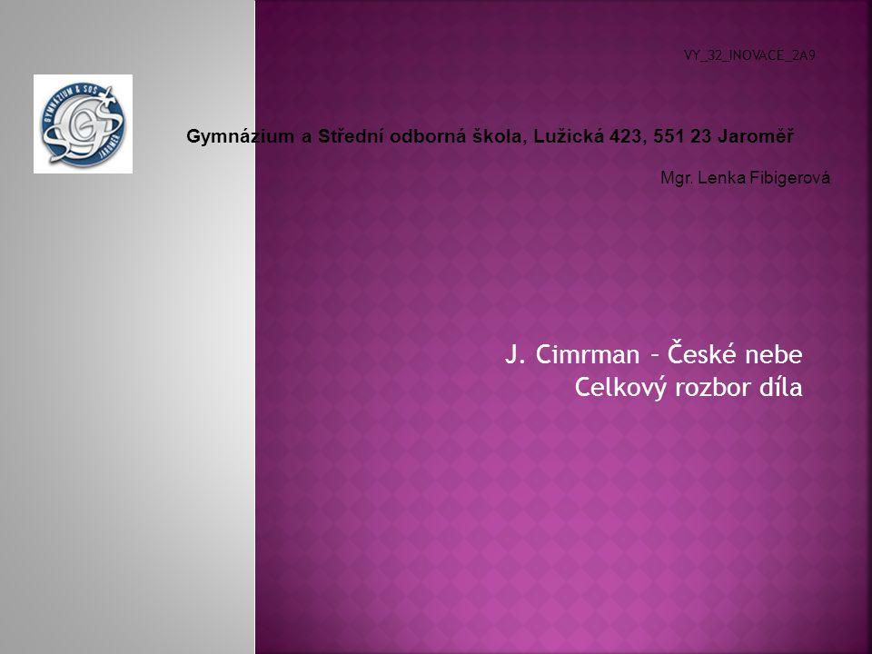 J. Cimrman – České nebe Celkový rozbor díla