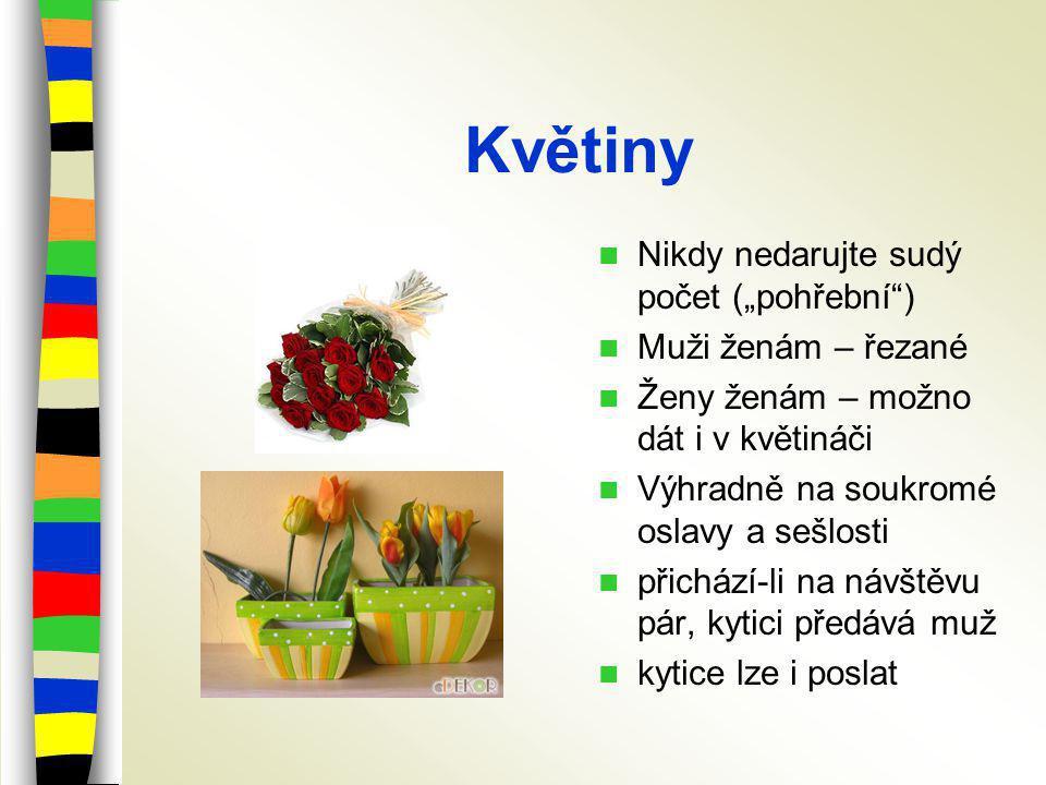 """Květiny Nikdy nedarujte sudý počet (""""pohřební ) Muži ženám – řezané"""