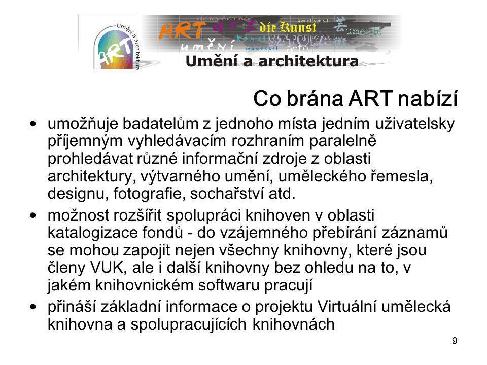 Co brána ART nabízí