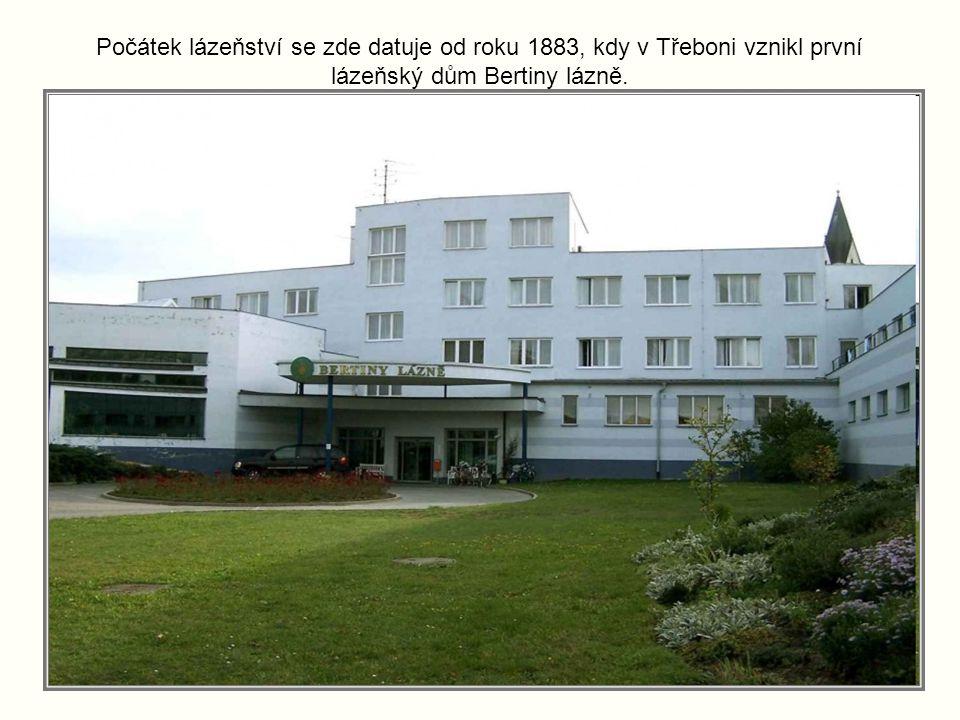 Počátek lázeňství se zde datuje od roku 1883, kdy v Třeboni vznikl první lázeňský dům Bertiny lázně.
