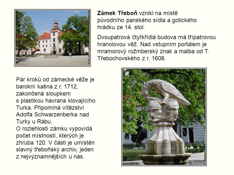 Zámek Třeboň vznikl na místě původního panského sídla a gotického hrádku ze 14. stol.