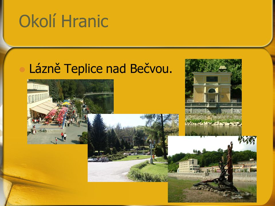 Okolí Hranic Lázně Teplice nad Bečvou.