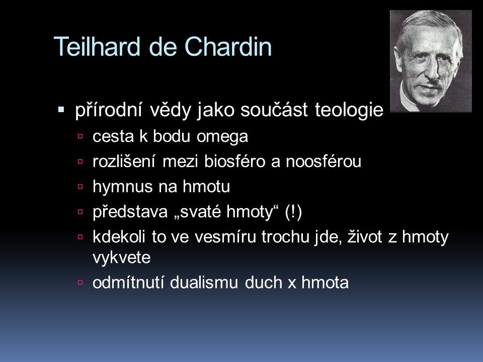 Teilhard de Chardin přírodní vědy jako součást teologie