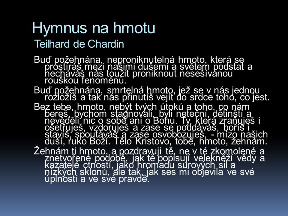 Hymnus na hmotu Teilhard de Chardin