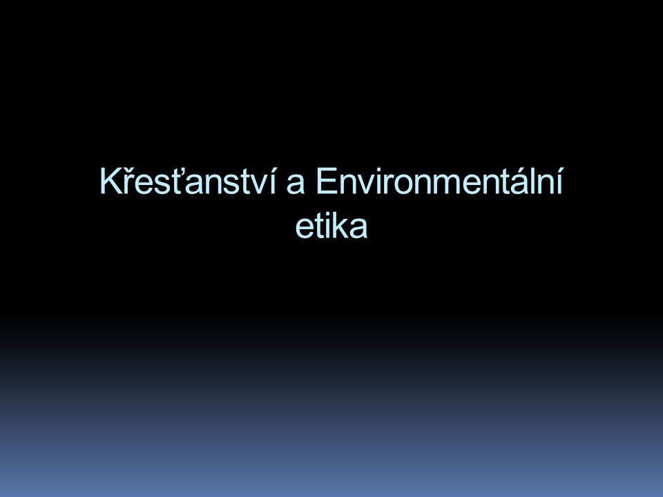 Křesťanství a Environmentální etika