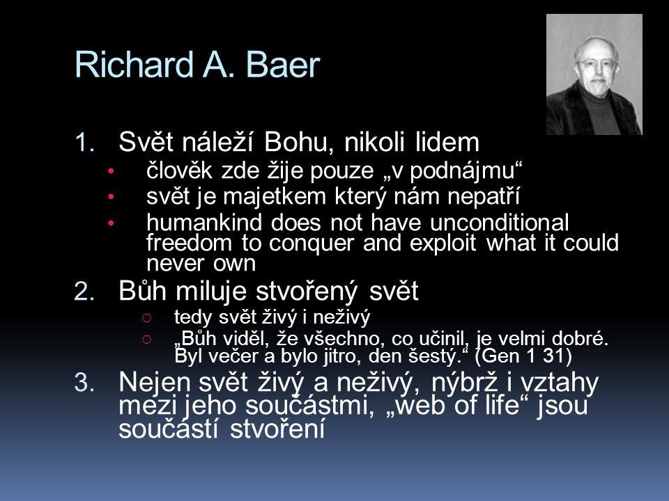 Richard A. Baer Svět náleží Bohu, nikoli lidem