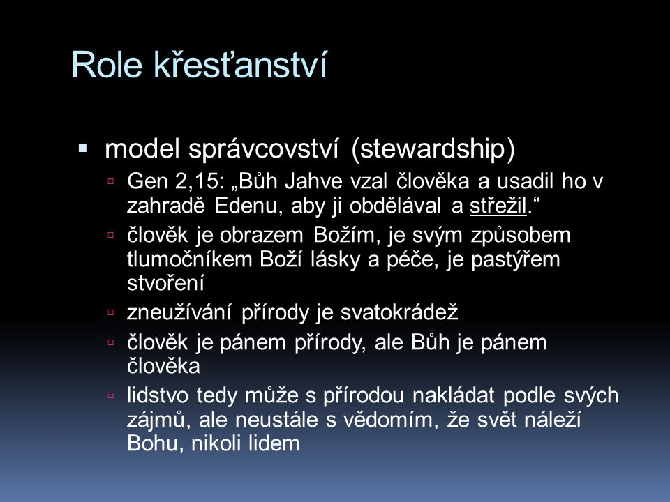 Role křesťanství model správcovství (stewardship)