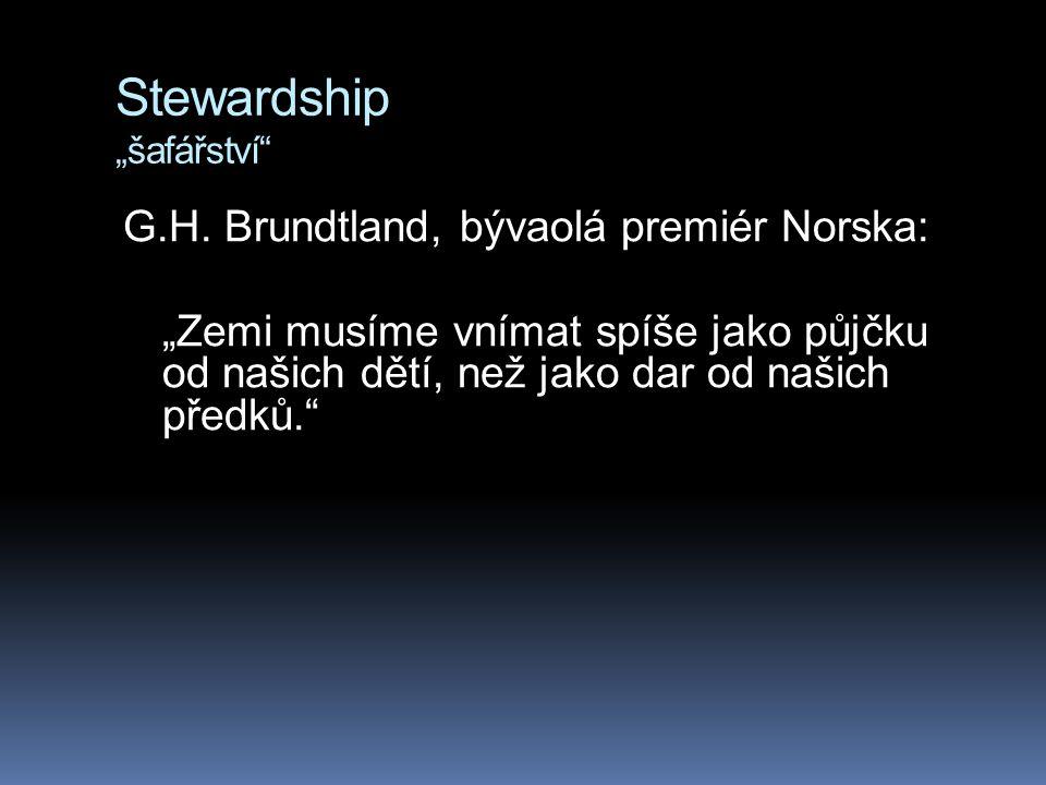 """Stewardship """"šafářství"""