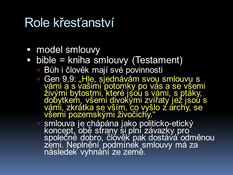 Role křesťanství model smlouvy bible = kniha smlouvy (Testament)