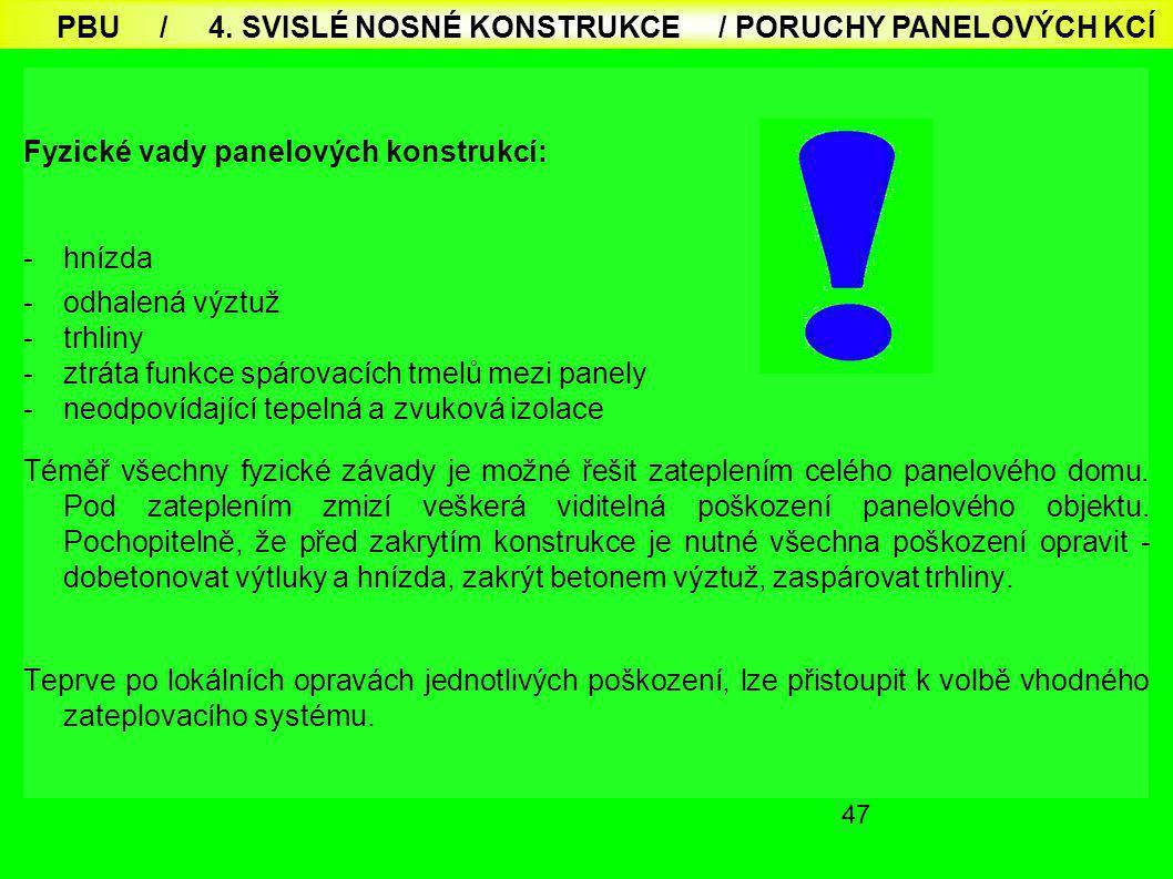 PBU / 4. SVISLÉ NOSNÉ KONSTRUKCE / PORUCHY PANELOVÝCH KCÍ