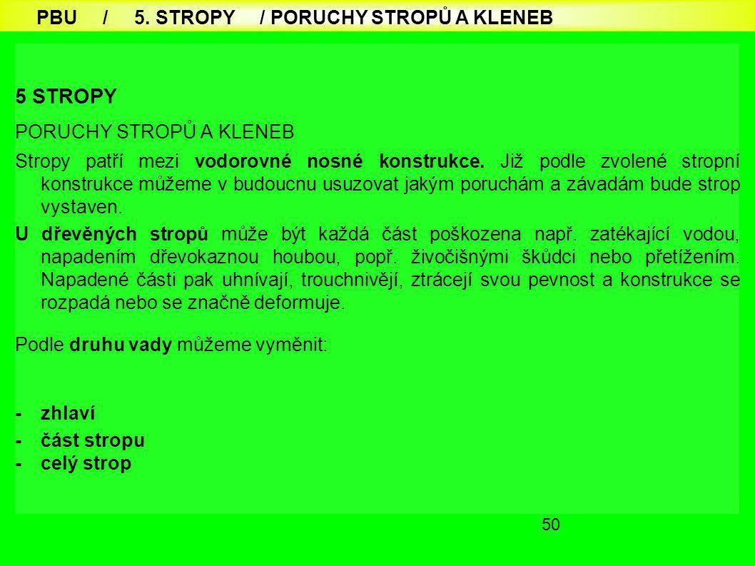 5 STROPY PBU / 5. STROPY / PORUCHY STROPŮ A KLENEB