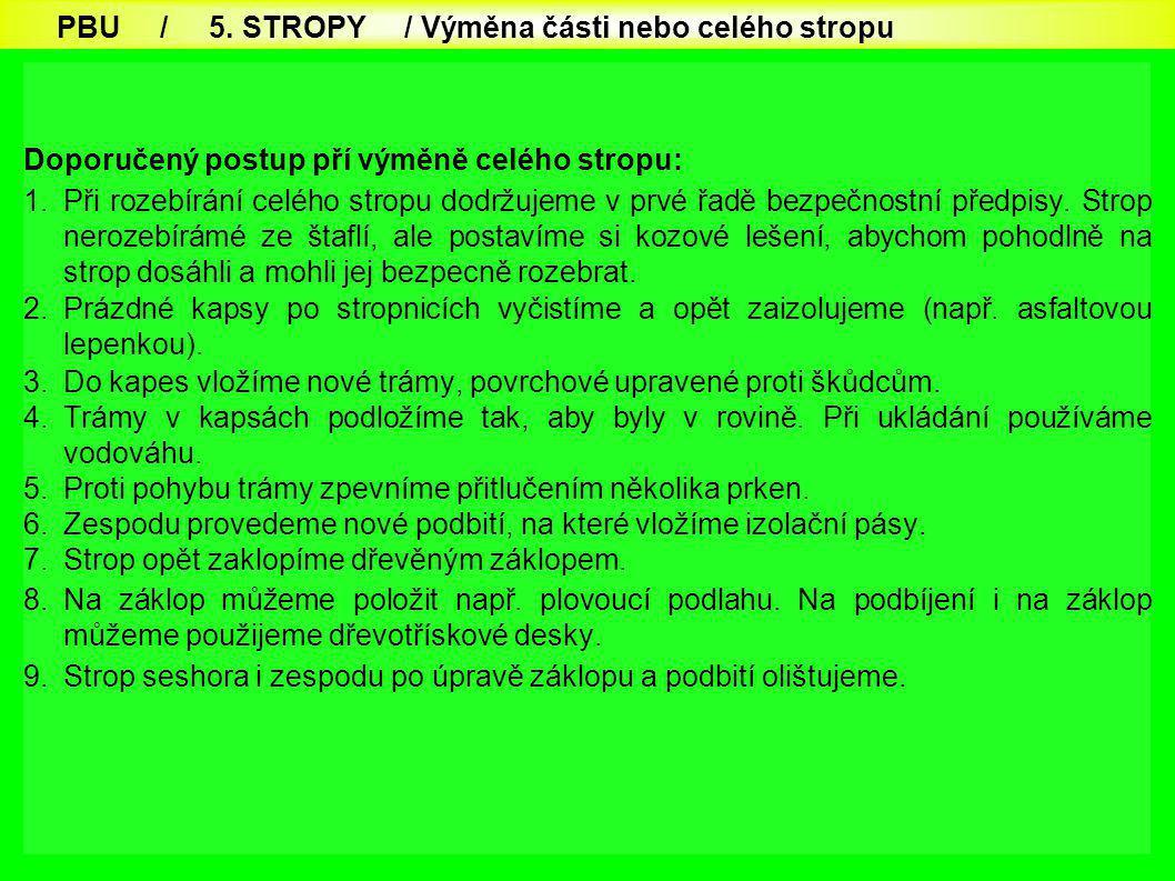 PBU / 5. STROPY / Výměna části nebo celého stropu