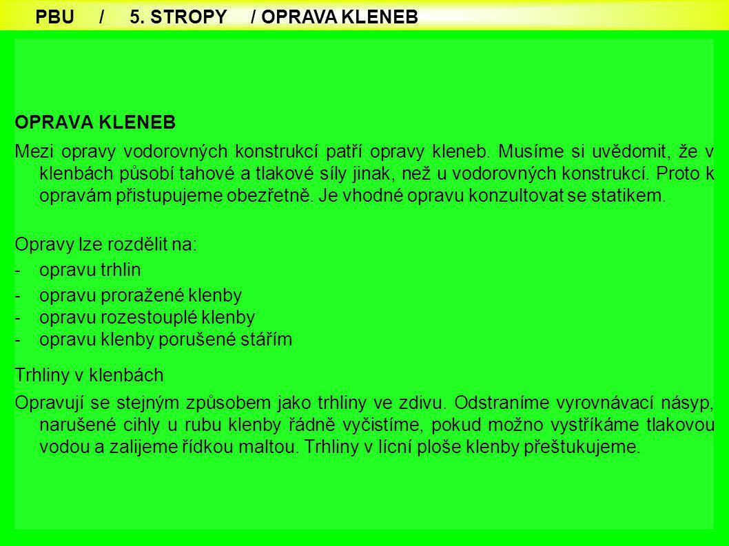PBU / 5. STROPY / OPRAVA KLENEB