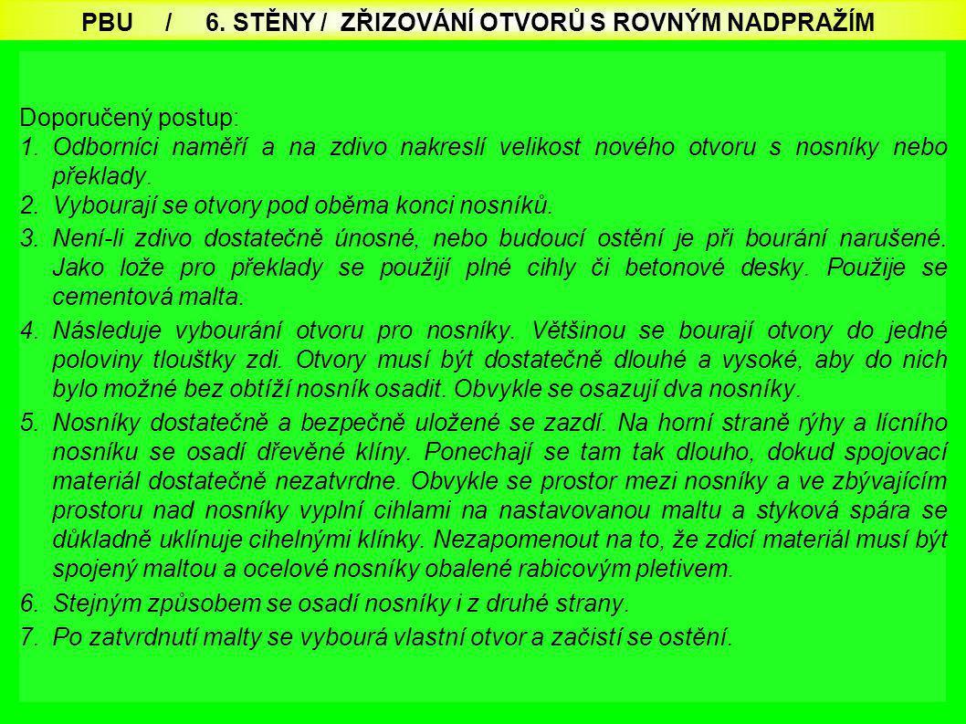 PBU / 6. STĚNY / ZŘIZOVÁNÍ OTVORŮ S ROVNÝM NADPRAŽÍM
