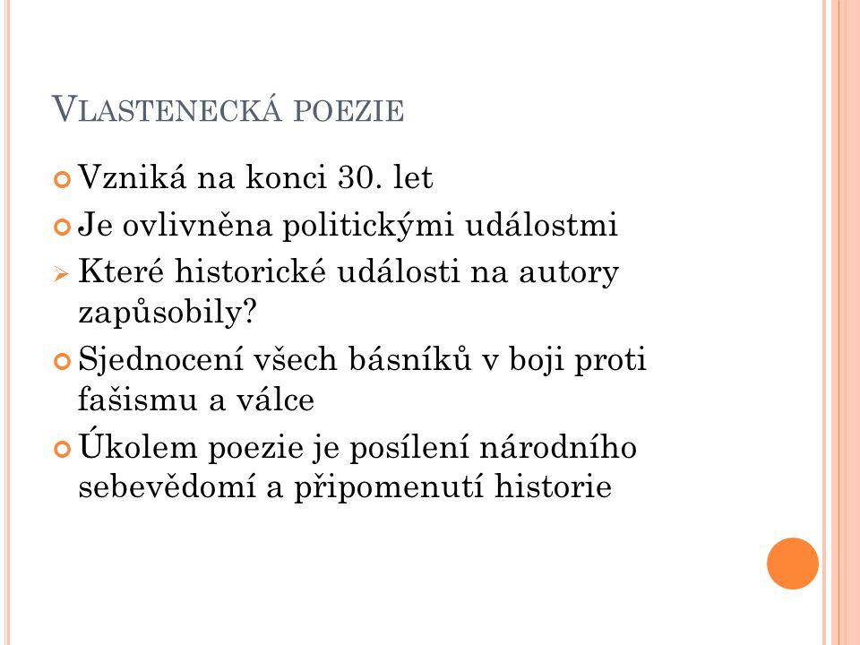 Vlastenecká poezie Vzniká na konci 30. let