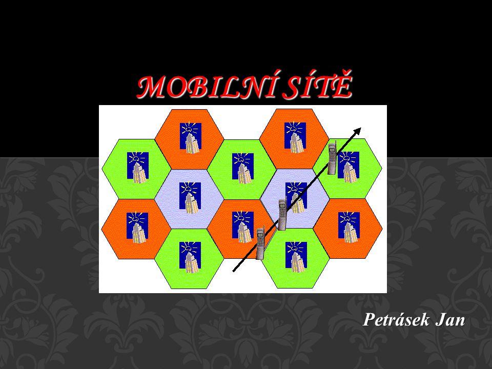 Mobilní sítě Petrásek Jan Petrásek Jan A1