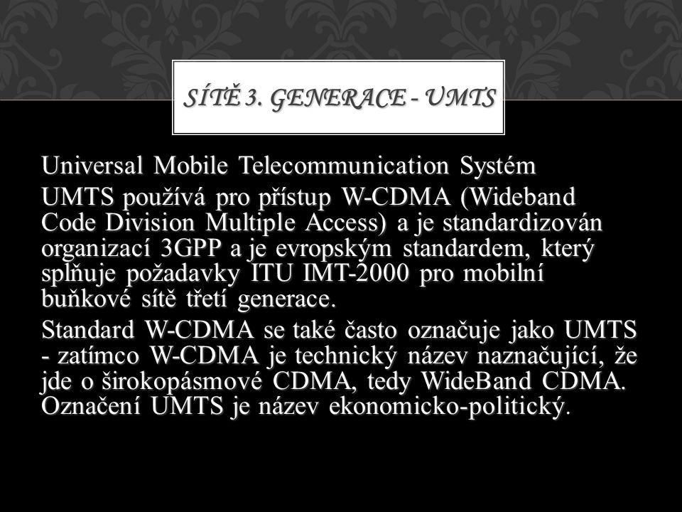 Sítě 3. Generace - UMTS