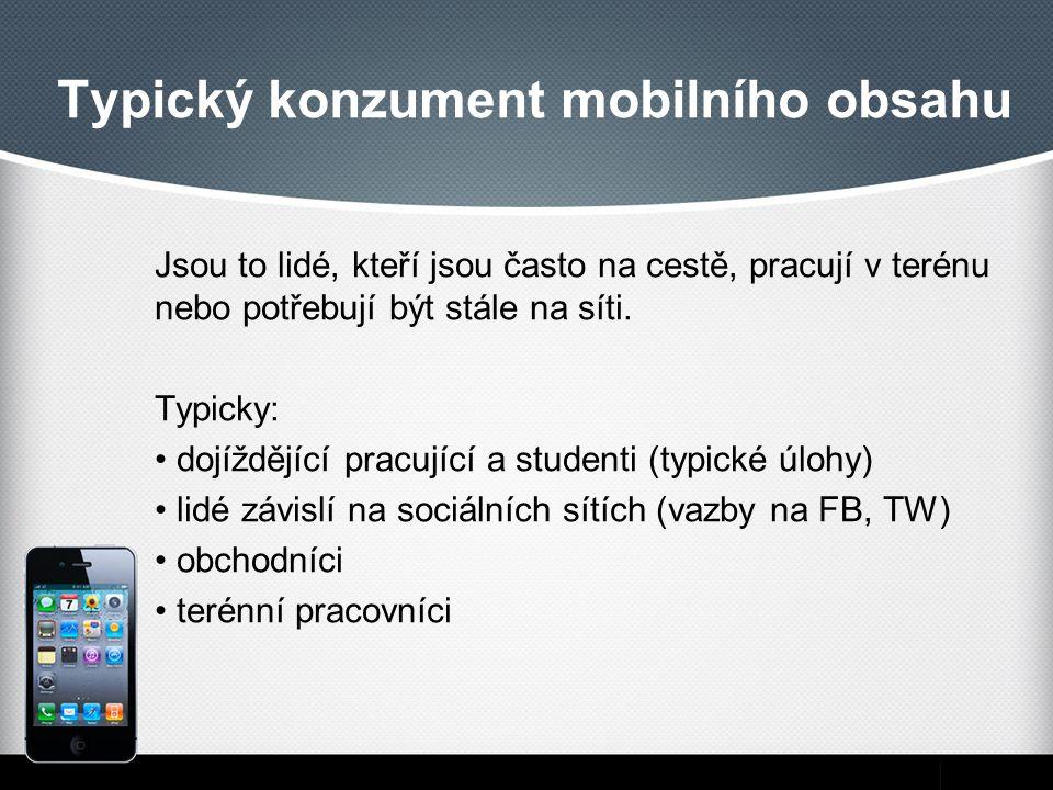 Typický konzument mobilního obsahu