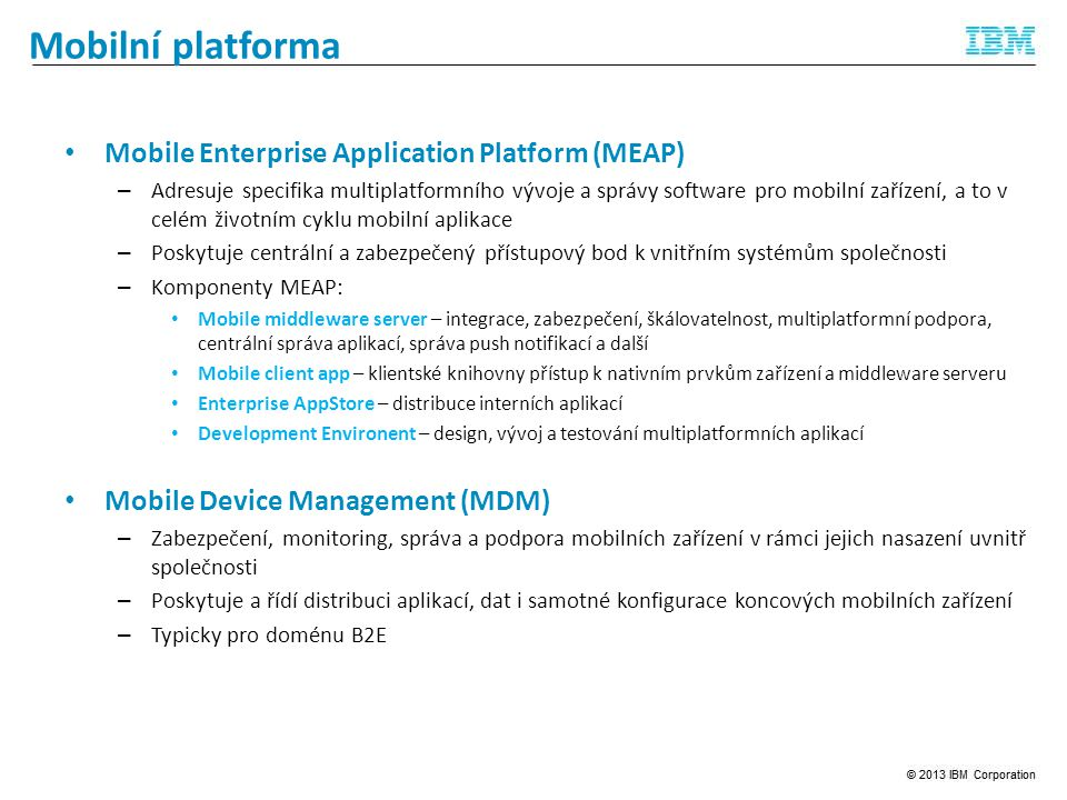 Mobilní platforma Mobile Enterprise Application Platform (MEAP)