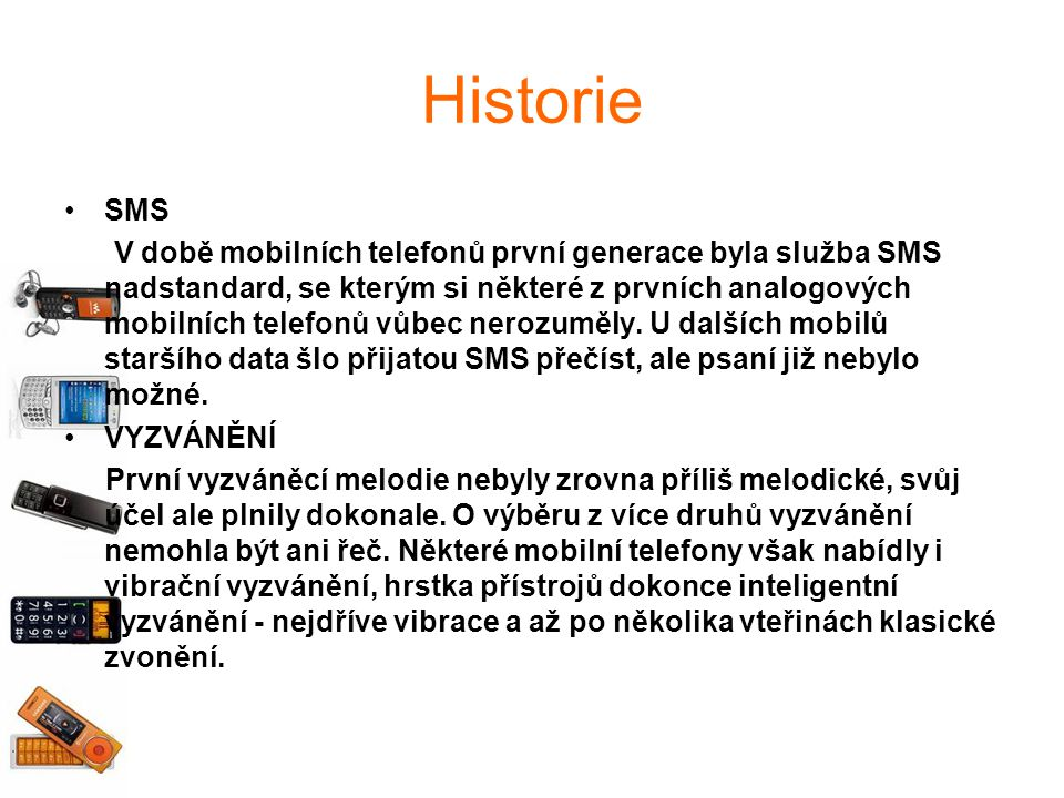 Historie SMS.
