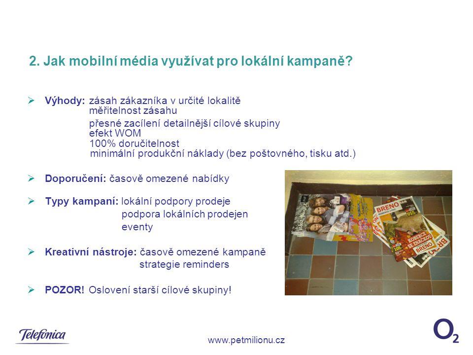 2. Jak mobilní média využívat pro lokální kampaně
