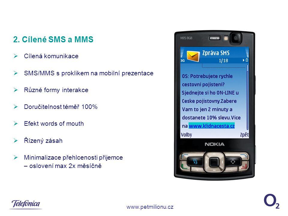 2. Cílené SMS a MMS Cílená komunikace