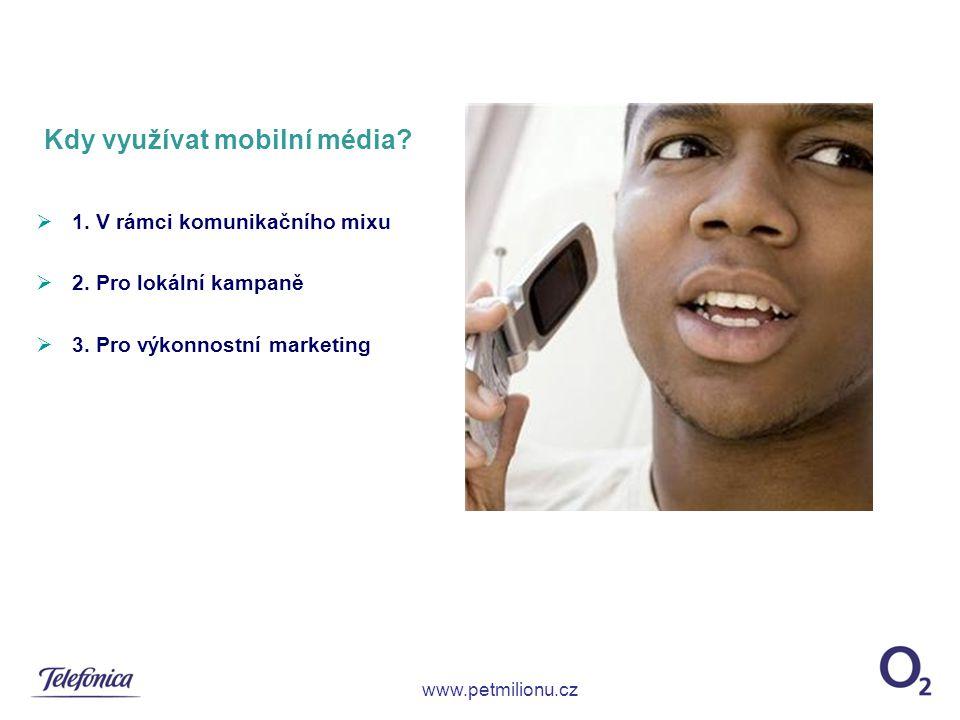 Kdy využívat mobilní média