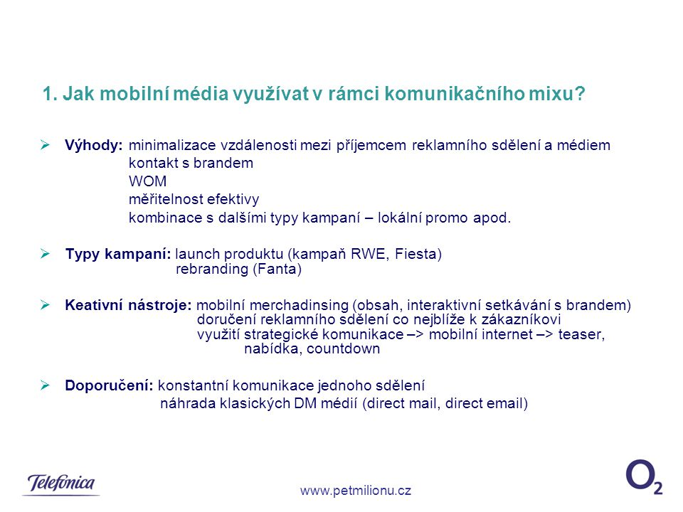 1. Jak mobilní média využívat v rámci komunikačního mixu