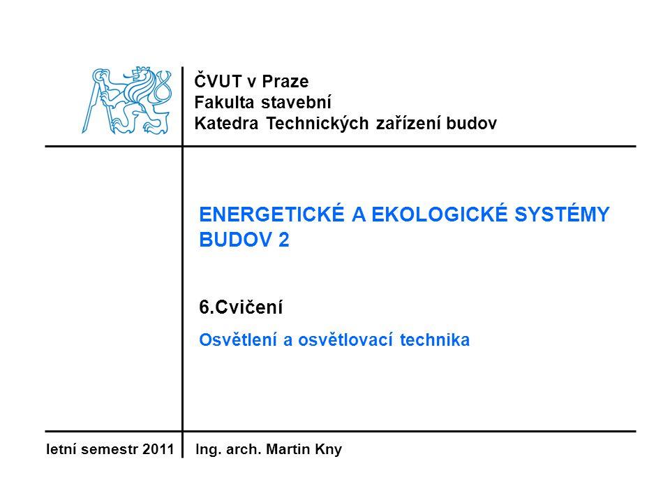 ENERGETICKÉ A EKOLOGICKÉ SYSTÉMY BUDOV 2