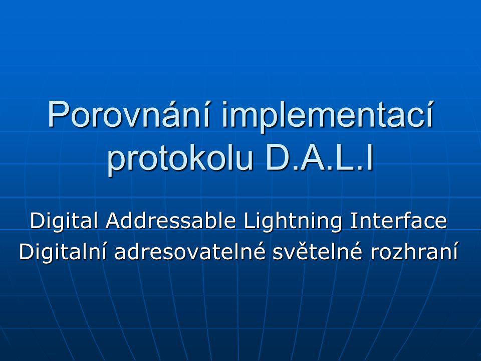 Porovnání implementací protokolu D.A.L.I