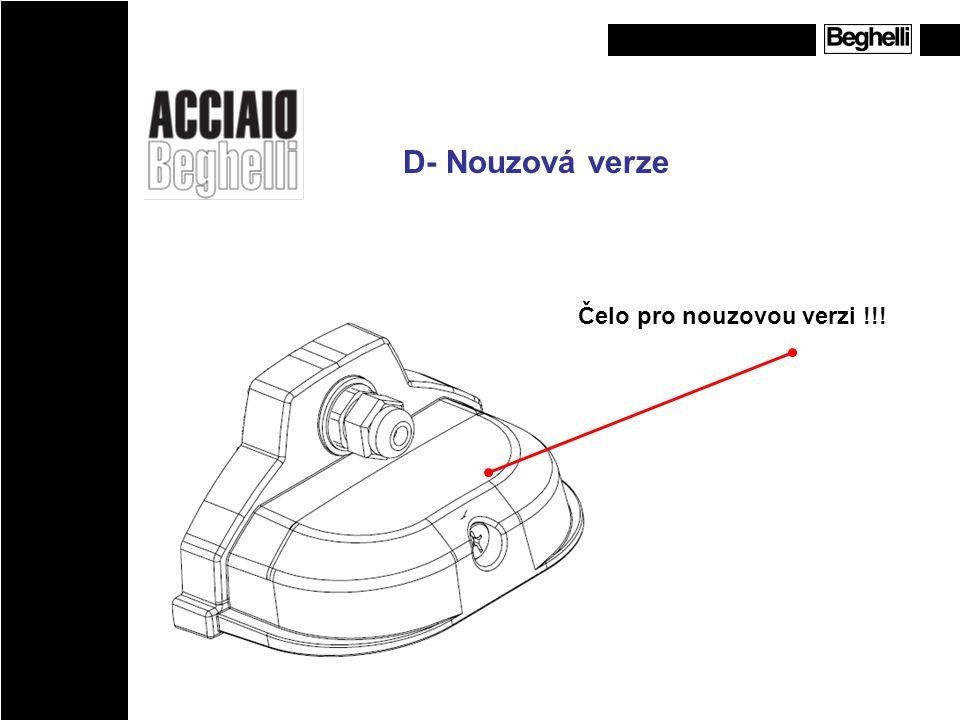D- Nouzová verze Čelo pro nouzovou verzi !!!